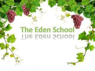 The Eden School