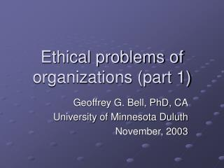 Ethical problems of organizations (part 1)