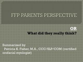 FFP PARENTS PERSPECTIVE