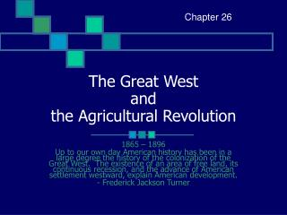 The Great West  and the Agricultural Revolution