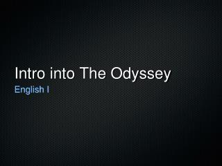 Intro into The Odyssey