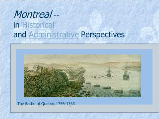 Montreal  -- in  Historical and  Administrative  Perspectives