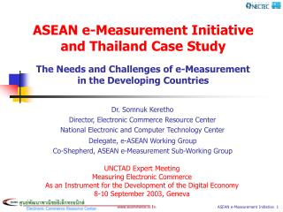 ASEAN e-Measurement Initiative and Thailand Case Study  The Needs and Challenges of e-Measurement in the Developing Coun