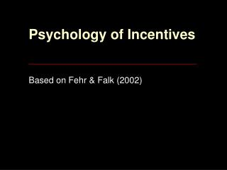 Psychology of Incentives