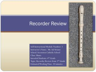 Recorder Review