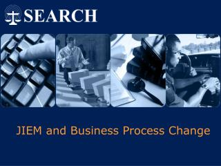 JIEM and Business Process Change