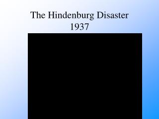 The Hindenburg Disaster 1937