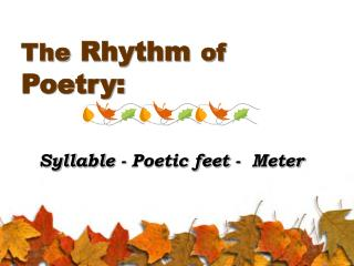 The Rhythm of Poetry: