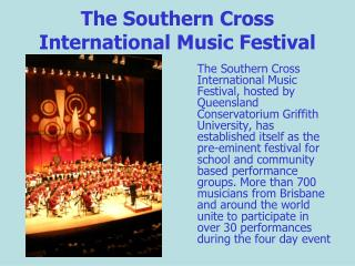 The Southern Cross International Music Festival