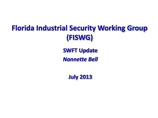 Florida Industrial Security Working Group (FISWG)