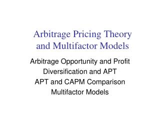 Arbitrage Pricing Theory and Multifactor Models