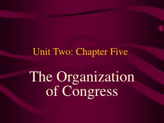 Unit Two: Chapter Five