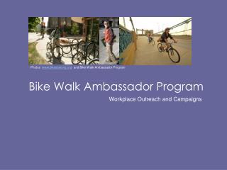Bike Walk Ambassador Program