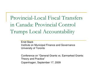 Provincial-Local Fiscal Transfers in Canada: Provincial Control Trumps Local Accountability