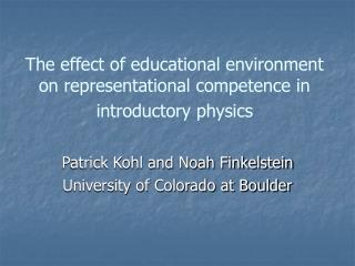 The effect of educational environment on representational competence in introductory physics