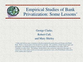 Empirical Studies of Bank Privatization: Some Lessons *