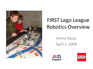 FIRST Lego League Robotics Overview