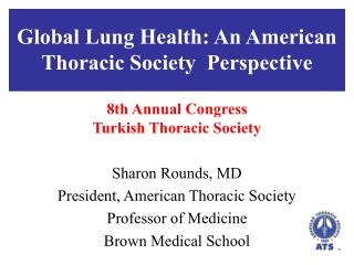 Global Lung Health: An American Thoracic Society  Perspective