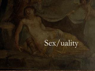 Sex/uality