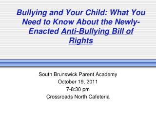 Bullying and Your Child: What You Need to Know About the Newly-Enacted  Anti-Bullying Bill of Rights