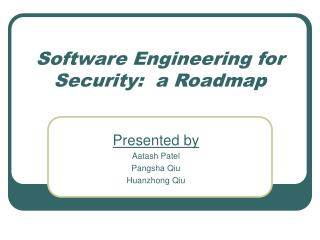Software Engineering for Security:  a Roadmap