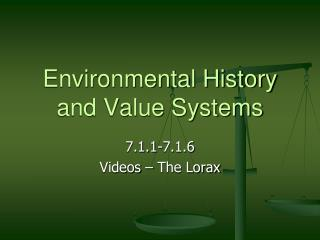 Environmental History and Value Systems