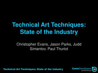 Technical Art Techniques: State of the Industry