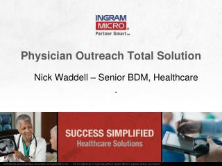 Physician Outreach Total Solution