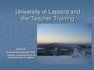 University of Lapland and  the Teacher Training