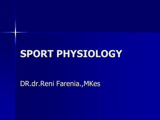 SPORT PHYSIOLOGY