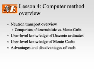 Lesson 4: Computer method overview