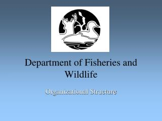 Department of Fisheries and Wildlife