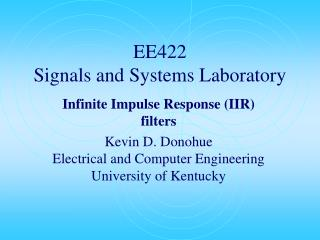 EE422 Signals and Systems Laboratory