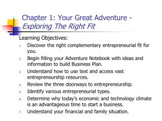 Chapter 1: Your Great Adventure -  Exploring The Right Fit