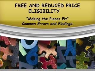 FREE AND REDUCED PRICE ELIGIBILITY