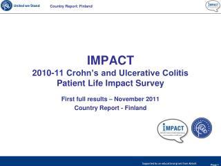 IMPACT  2010-11 Crohn�s and Ulcerative Colitis Patient Life Impact Survey