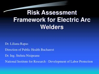 Risk Assessment Framework for Electric Arc Welders