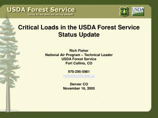 Critical Loads in the USDA Forest Service Status Update
