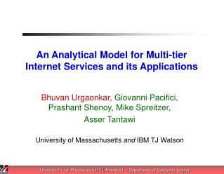 An Analytical Model for Multi-tier Internet Services and its Applications
