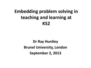 Embedding problem solving in teaching and learning at KS2