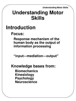 Understanding Motor Skills