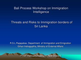 Bali Process Workshop on Immigration Intelligence Threats and Risks to Immigration borders of Sri Lanka
