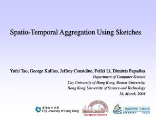 Spatio-Temporal Aggregation Using Sketches