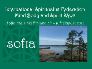 International Spiritualist Federation Mind Body and Spirit Week