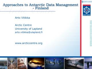 Approaches to Antarctic Data Management   - Finland