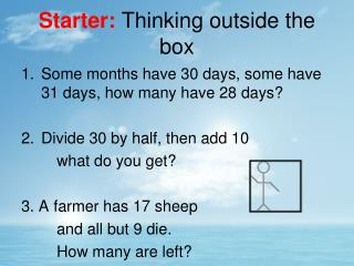 Starter:  Thinking outside the box
