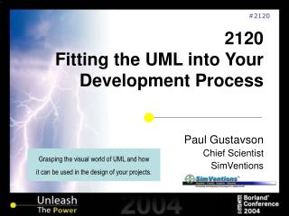 2120  Fitting the UML into Your Development Process