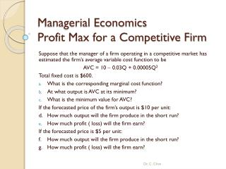 Managerial Economics  Profit Max for a Competitive Firm