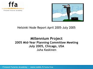 Helsinki Node Report April 2005-July 2005
