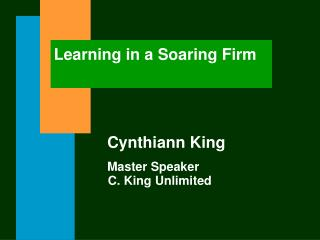 Learning in a Soaring Firm